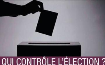 Colloque: Qui contrôle l'élection ?